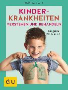 Cover-Bild zu Illing, Stephan: Kinderkrankheiten verstehen und behandeln (eBook)