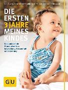 Cover-Bild zu Gebauer-Sesterhenn, Birgit: Die ersten 3 Jahre meines Kindes (eBook)