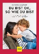 Cover-Bild zu Saalfrank, Katharina: Du bist ok, so wie du bist (eBook)