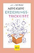 Cover-Bild zu Rogge, Jan-Uwe: Meine kleine Erziehungstrickkiste (eBook)