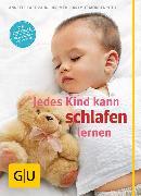 Cover-Bild zu Kast-Zahn, Annette: Jedes Kind kann schlafen lernen (eBook)