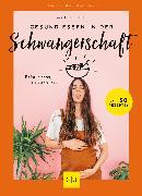 Cover-Bild zu Betti, Mathilde: Gesund essen in der Schwangerschaft (eBook)