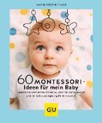 Cover-Bild zu Place, Marie-Hélène: 60 Montessori-Ideen für mein Baby (eBook)