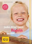 Cover-Bild zu Kast-Zahn, Annette: Jedes Kind kann Regeln lernen
