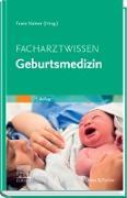 Cover-Bild zu Kainer, Franz (Hrsg.): Facharztwissen Geburtsmedizin (eBook)