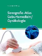 Cover-Bild zu Kainer, Franz (Hrsg.): Sonografie-Atlas Geburtsmedizin/Gynäkologie