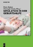 Cover-Bild zu Kainer, Franz (Hrsg.): Simulation in der Geburtshilfe