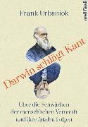 Cover-Bild zu Darwin schlägt Kant von Urbaniok, Frank