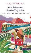 Cover-Bild zu Vom Schweden, der den Zug nahm von Andersson, Per J.