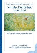 Cover-Bild zu Huber, Michaela: Von der Dunkelheit zum Licht