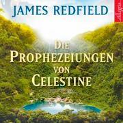 Cover-Bild zu Redfield, James: Die Prophezeiungen von Celestine
