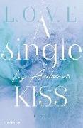 Cover-Bild zu A single kiss von Andrews, Ivy