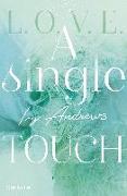Cover-Bild zu A single touch von Andrews, Ivy