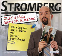 """Cover-Bild zu """"Chef sein, Mensch bleiben"""" Strategien fürs Büro von Bernd Stromberg"""