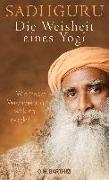 Cover-Bild zu Die Weisheit eines Yogi von Sadhguru