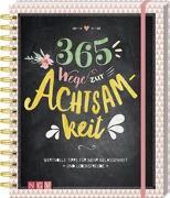Cover-Bild zu 365 Wege zur Achtsamkeit von Warkus, Iris