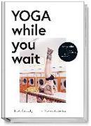 Cover-Bild zu Yoga while you wait von Stoletzky, Judith