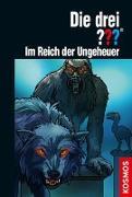 Cover-Bild zu Buchna, Hendrik: Die drei ??? Im Reich der Ungeheuer