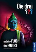 Cover-Bild zu Arthur, Robert: Die drei ??? und der Fluch des Rubins (drei Fragezeichen) (eBook)