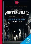 Cover-Bild zu Beckmann, John: Porterville (Darkside Park) Edition III (Folgen 13-18) (eBook)