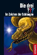 Cover-Bild zu Buchna, Hendrik: Die drei ???, Im Zeichen der Schlangen (drei Fragezeichen) (eBook)