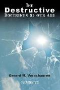 Cover-Bild zu Verschuuren, Gerard M.: The Destructive Doctrines of Our Age