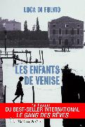 Cover-Bild zu Les enfants de Venise (eBook) von di Fulvio, Luca