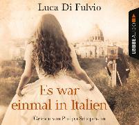 Cover-Bild zu Es war einmal in Italien von Fulvio, Luca Di