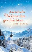Cover-Bild zu Zauberhafte Weihnachtsgeschichten zum Vorlesen von Dammel, Gesine (Hrsg.)
