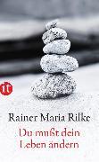 Cover-Bild zu Du mußt Dein Leben ändern von Rilke, Rainer Maria