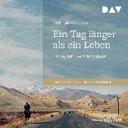 Cover-Bild zu Ein Tag länger als ein Leben (Audio Download) von Aitmatow, Tschingis