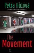 Cover-Bild zu Hulová, Petra: The Movement (eBook)