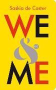 Cover-Bild zu De Coster, Saskia: We and Me (eBook)