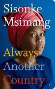 Cover-Bild zu Msimang, Sisonke: Always Another Country (eBook)