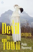 Cover-Bild zu Maurensig, Paolo: A Devil Comes to Town (eBook)