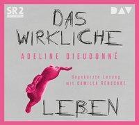 Cover-Bild zu Dieudonné, Adeline: Das wirkliche Leben