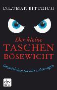 Cover-Bild zu Bittrich, Dietmar: Der kleine Taschenbösewicht (eBook)