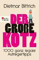 Cover-Bild zu Bittrich, Dietmar: Der große Kotz (eBook)