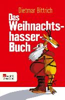Cover-Bild zu Bittrich, Dietmar: Das Weihnachtshasser-Buch (eBook)