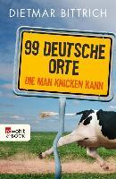 Cover-Bild zu Bittrich, Dietmar: 99 deutsche Orte, die man knicken kann (eBook)