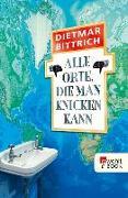 Cover-Bild zu Bittrich, Dietmar: Alle Orte, die man knicken kann (eBook)