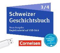 Cover-Bild zu Schweizer Geschichtsbuch 3/4. Neubearbeitung. Begleitmaterial auf USB-Stick