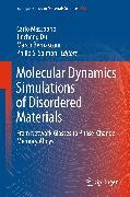 Cover-Bild zu Bernasconi, Marco (Hrsg.): Molecular Dynamics Simulations of Disordered Materials (eBook)