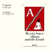 Cover-Bild zu Allmen und die Erotik (Audio Download) von Suter, Martin