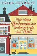 Cover-Bild zu Der kleine Buchsalon am anderen Ende der Welt von Skybäck, Frida