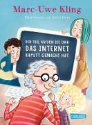 Cover-Bild zu Kling, Marc-Uwe: Der Tag, an dem die Oma das Internet kaputt gemacht hat (eBook)