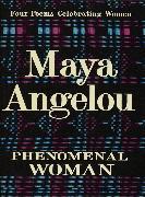 Cover-Bild zu Phenomenal Woman (eBook) von Angelou, Maya