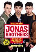 Cover-Bild zu Mackenzie, Malcolm: Idols of Pop: Jonas Brothers