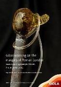 Cover-Bild zu Wardle, Angela: Glass working on the margins of Roman London