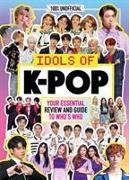 Cover-Bild zu UK, Egmont Publishing: K-Pop: Idols of K-Pop 100% Unofficial - from BTS to BLACKPINK